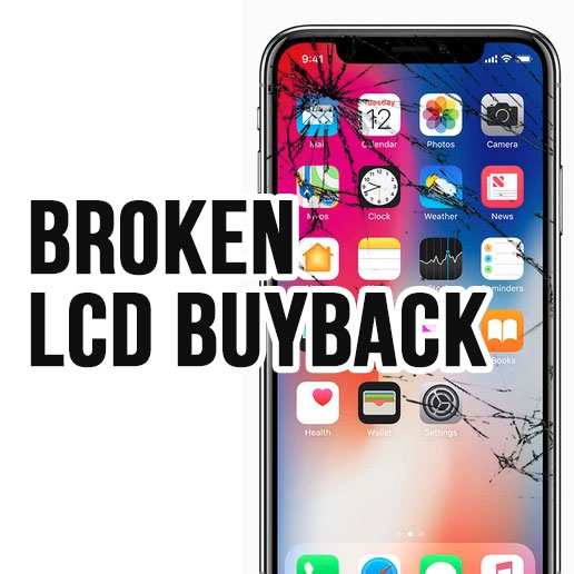 Broken LCD Buyback